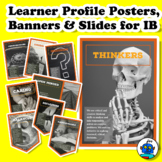 Learner Profile Posters, Banners (Pennants) and Slides for