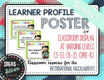IB Learner Profile Posters- COMPLETE BUNDLE