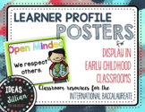 IB Learner Profile Posters- Early Childhood