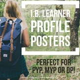 "IB Learner Profile Posters. PYP, MYP & DP.  8.5""X11"", Landscape and 11""X17"""