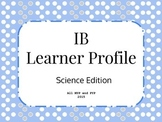 IB Learner Profile-Science Edition