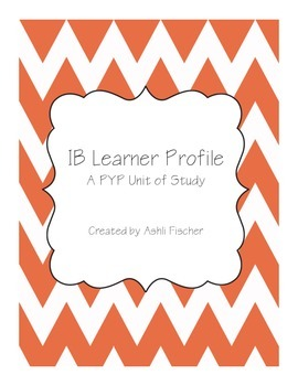 IB Learner Profile Unit