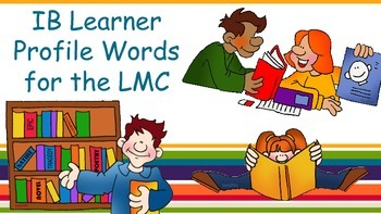 IB Learner Profile Words for the LMC