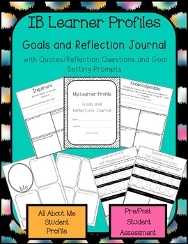 IB Learner Profiles Student Journal, Student Profile Page, Pre/Post Assessments