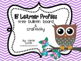 IB Learner Profiles *original* Tree Bulletin Board and craftivity