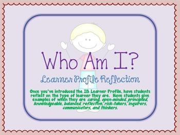 IB Learner Reflection- Who Am I?