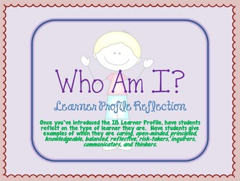 IB Learner Reflection- Who Am I?