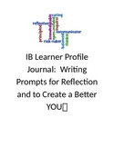 IB Learner Traits Profile Journal