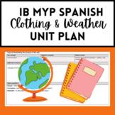 IB MYP Spanish Clothing and Weather Unit Plan