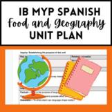 IB MYP Spanish Food and Spanish-speaking Countries Unit Plan