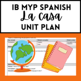 IB MYP Spanish House Unit Plan