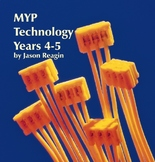 IB MYP Tech Teacher Manual Years 4-5