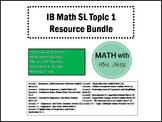 IB Math SL Topic 1 Resource Bundle