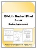 IB Math Studies I Final Exam (Practice or Assessment)