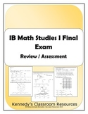 IB Math Studies I Final Exam (Practice or Assessment)