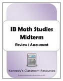 IB Math Studies Midterm (Practice or Assessment)