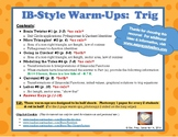 IB Math-Style Warm-Ups:  Trigonometry