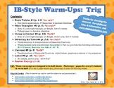 IB Math-Style Warm-Ups:  Trigonometry