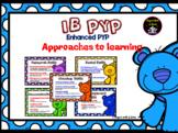 ATL SKILLS ( Enhanced  PYP) -IB PYP