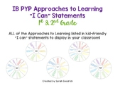 "IB PYP Approaches to Learning ""I Can"" Statements- 1st & 2nd Grade"