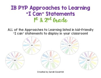 """IB PYP Approaches to Learning """"I Can"""" Statements- 1st & 2nd Grade"""