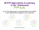 """IB PYP Approaches to Learning """"I Can"""" Statements- 3rd-5th Grade"""