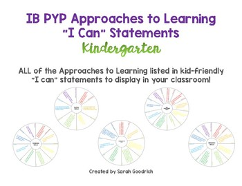 """IB PYP Approaches to Learning """"I Can"""" Statements- Kindergarten"""