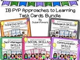 IB PYP Approaches to Learning Skills Task Cards Bundle
