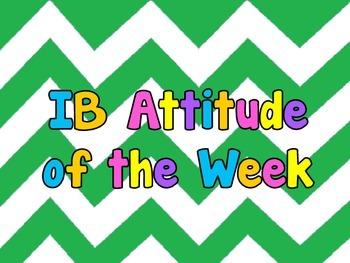 IB PYP/MYP Attitude of the Week