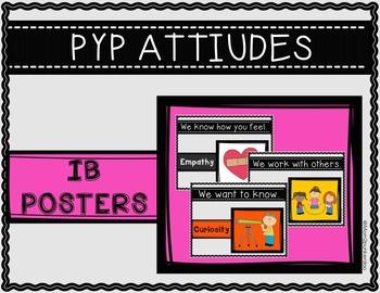 IB PYP Attitudes Poster Set Character Education