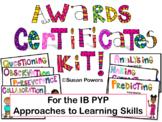 IB PYP Awards Certificates Bundle: ATL Skills, Learner Profile & Attitudes