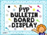 Bulletin Board display Enhanced PYP IB