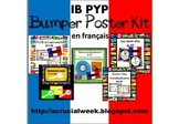 IB PYP Bumper Poster Kit IN FRENCH (en francais)