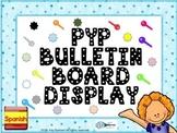 Cartelera en español PEP Enhanced PYP IB Bulletin Board