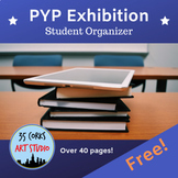 IB PYP Exhibition - Student Planner Packet