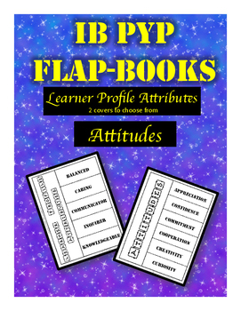IB PYP Flap-Books for Attitudes and Learner Profile Attributes