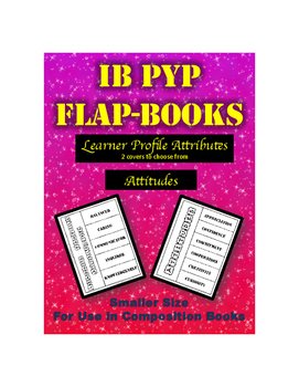 IB PYP Flap-Books for Attitudes and Learner Profile - Composition Size