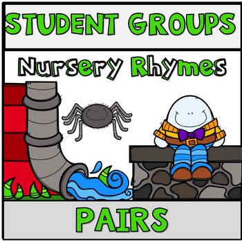 Pick a Partner Student Pairs Nursery Rhymes