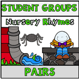Pick a Partner Student Pairs Nursery Rhymes