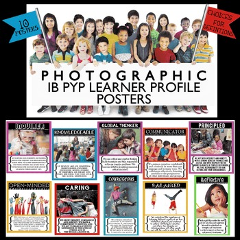 IB PYP Learner Profile Photographic Posters