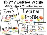 IB PYP Learner Profile Positive Affirmation Floral Posters
