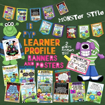 IB PYP Learner Profile Posters & Banners MONSTER STYLE
