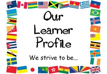 IB PYP Learner Profile Posters (World flags edition)