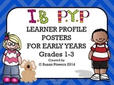 IB PYP Learner Profile Posters for Early Years.