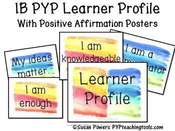 IB PYP Learner Profile Watercolour Posters with Positive Affirmations
