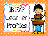 IB PYP - Learner Profile - YOUNGER GRADES