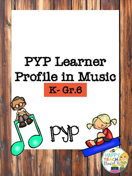 IB PYP Learner Profile in Music