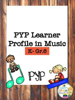 PYP Learner Profile Music