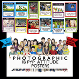 IB PYP Photographic Attitude Posters