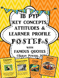 IB PYP Posters of Key Concepts, Learner Profile & Attitude